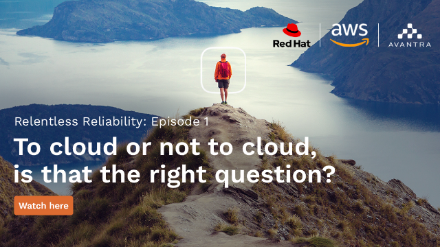 Ep. 1: To cloud or not to cloud, is that the right question?