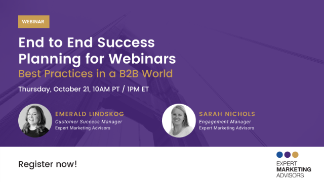 End To End Success Planning For Webinars - Best Practices In A b2b World