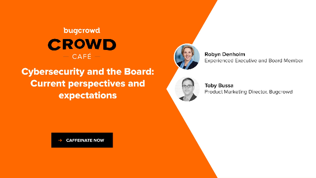 Cybersecurity and the Board: Current Perspectives and Expectations