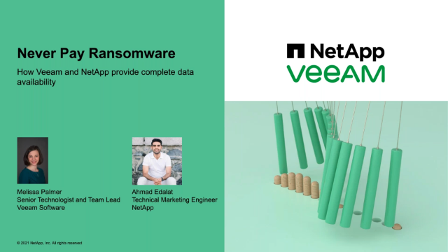 Never Pay Ransomware: How Veeam & NetApp Provide end-to-end data availability
