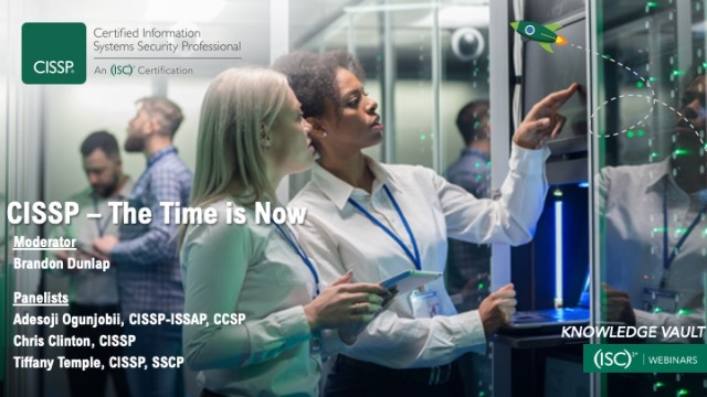 CISSP: The Time Is Now