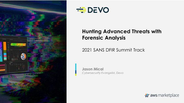 Hunting Advanced Threats with Forensic Analysis