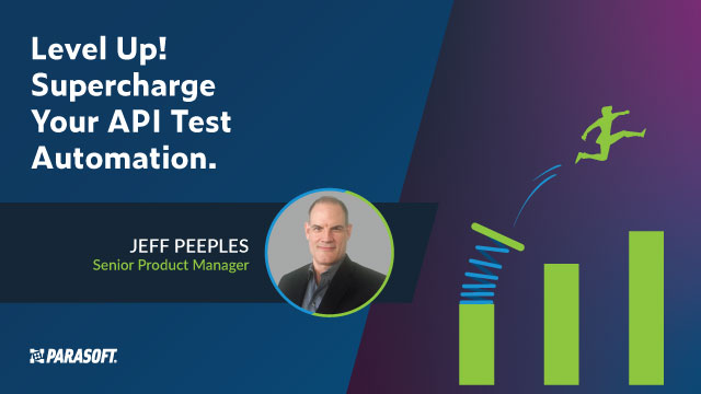 Level Up! Supercharge Your API Test Automation.