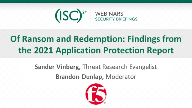 Of Ransom and Redemption: Findings from the 2021 Application Protection Report