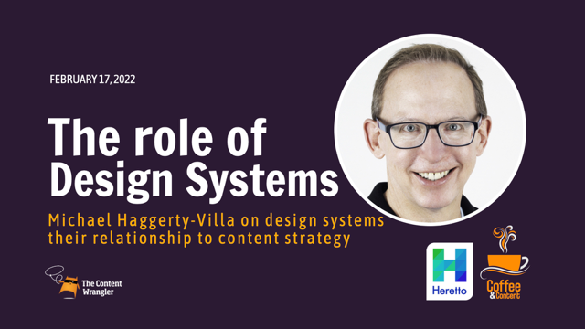 The Role of Design Systems and Their Relationship to Content Strategy