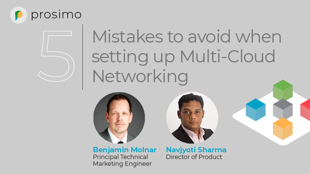 5 Mistakes to Avoid when Setting up Multi-Cloud Networking