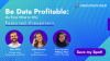 Be Data Profitable:  From What to Why