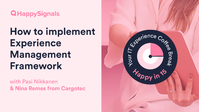 Cargotec's Story - How to implement Experience Management Framework
