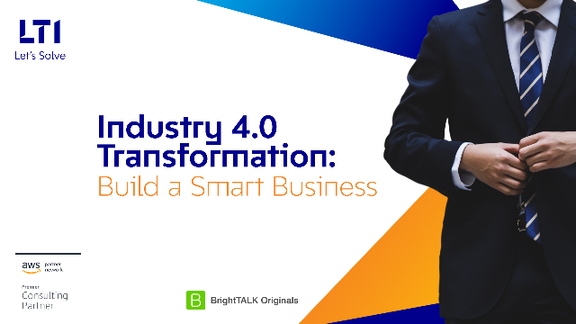 Industry 4.0 Transformation: Build a Smart Business