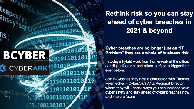 Rethink risk so you can stay ahead of cyber breaches  in 2021 & beyond