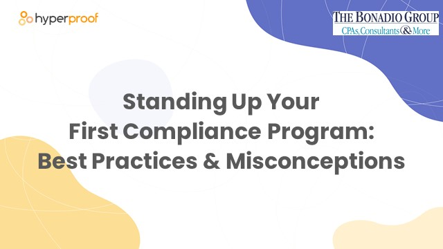 Standing Up Your 1st Compliance Framework: Misconceptions and Best Practices