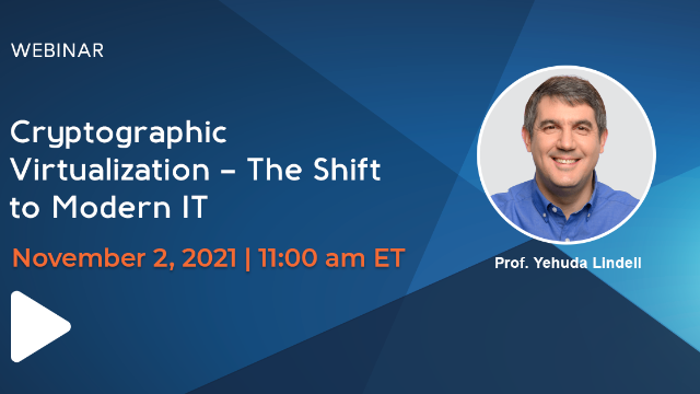 Cryptographic Virtualization – The Shift to Modern IT