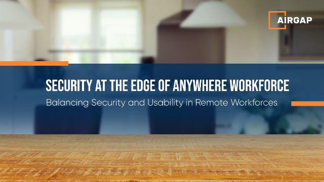 Zero Trust Security at the Edge for Anywhere Asset Access