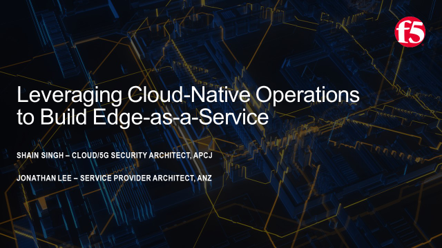 Leveraging Cloud-Native Operations to Build Edge-as-a-Service