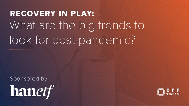 Recovery in play: What are the big trends to look for post-pandemic?