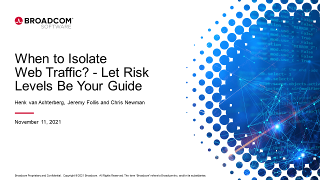 When to Isolate Web Traffic? - Let Risk Levels Be Your Guide
