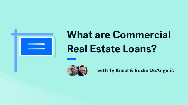 What are Commercial Real Estate Loans?