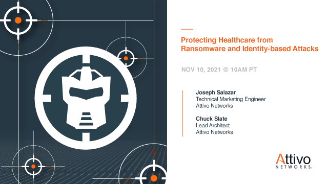 Protecting Healthcare from Ransomware and Identity-based Attacks