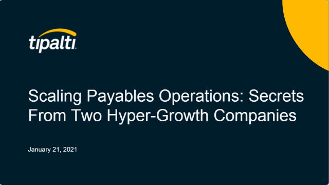 Scaling Payables Operations: Secrets from Two Hyper-Growth Companies