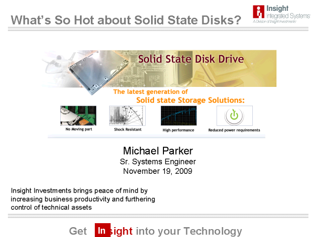 What's So Hot about Solid State Disk in Enterprise Computing