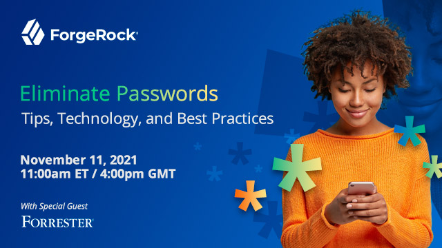 Eliminate Passwords: Tips, Technology, and Best Practices