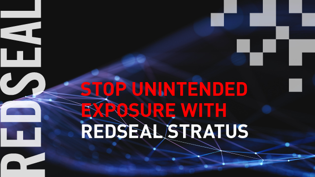 Stop Unintended Exposure with RedSeal Stratus