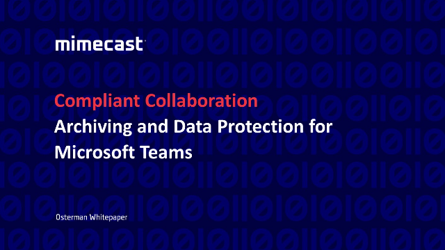Compliant Collaboration: Archiving and Data Protection for Microsoft Teams