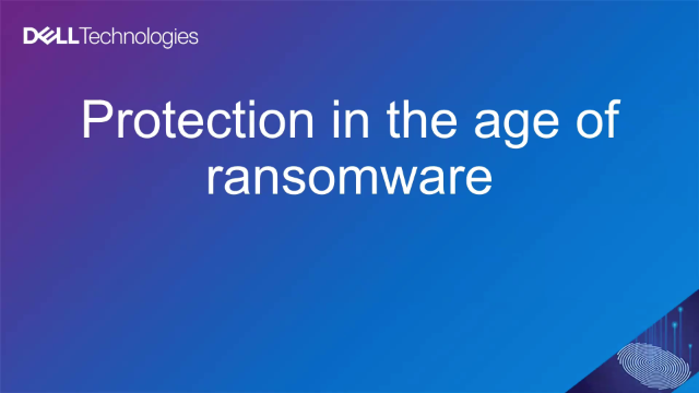 Protection In the Age of Ransomware