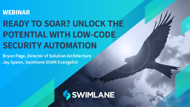 Ready to SOAR? Unlock the Potential with Low-Code Security Automation