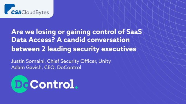 Are we losing or gaining control of SaaS Data Access?
