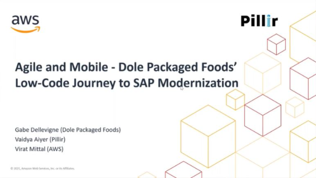 Agile and Mobile SAP - Dole Packaged Foods' Low-code Journey to Modernization