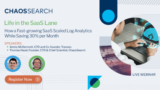 How a Fast-growing SaaS Scaled Log Analytics While Saving 30% per Month