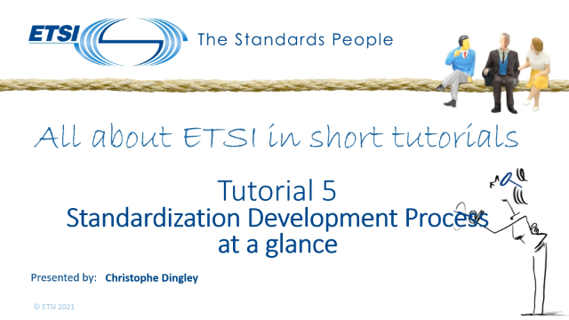 TUTORIAL 5: Part 5: The essentials when drafting an ETSI deliverable