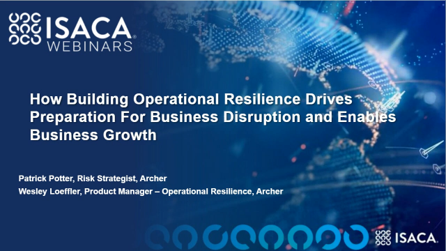 Build Operational Resilience to Prepare for Business Disruption & Enable Growth