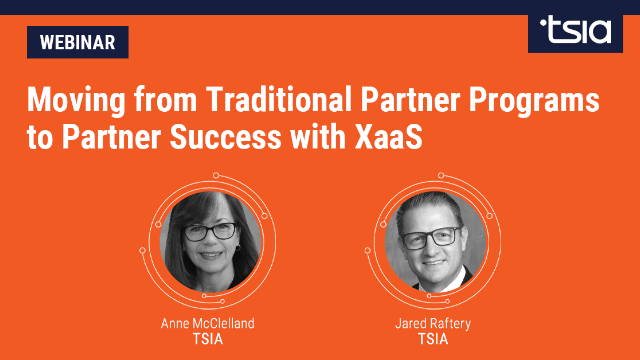 Moving from Traditional Partner Programs to Partner Success with XaaS