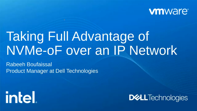 Taking full advantage of NVMe-oF over an IP Network