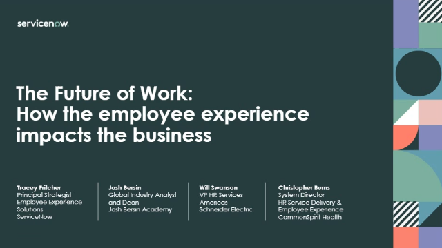 The Future of Work: How the Employee Experience Impacts the Business