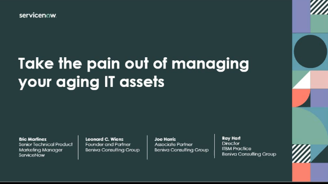 Take the pain out of managing your aging IT assets
