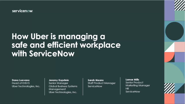 How Uber is managing a safe and efficient workplace with ServiceNow