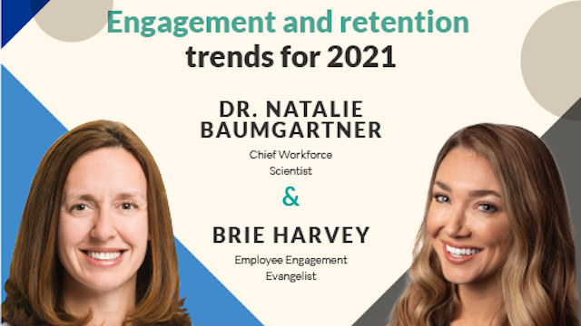 Engagement and Retention Trends for 2021