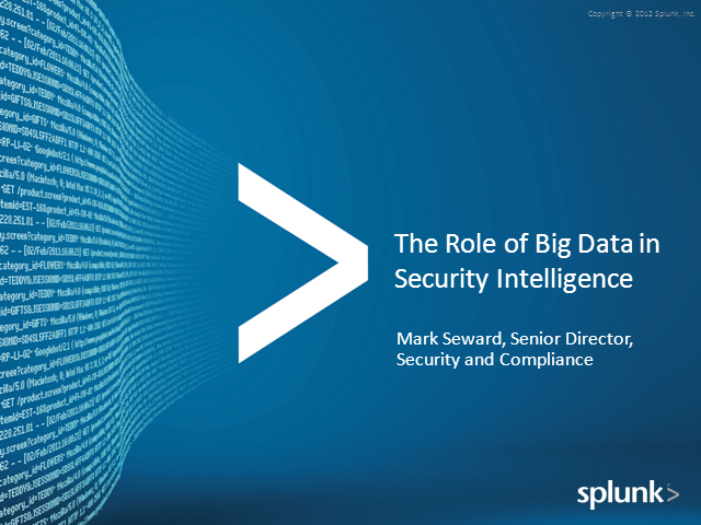 The Role of Big Data in Security Intelligence