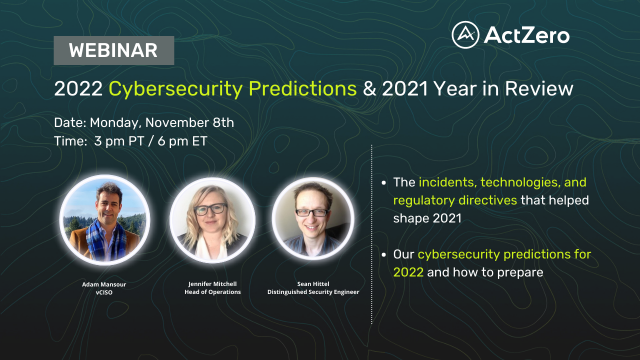 2022 Cybersecurity Predictions & 2021 Year in Review