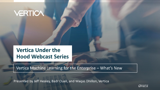 Vertica Machine Learning for the Enterprise – What's New
