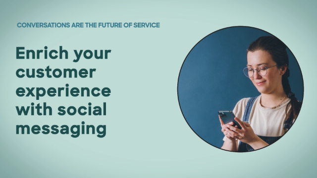 Enrich your CX with social messaging