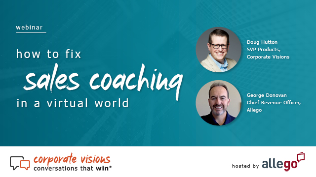 How to Fix Sales Coaching in a Virtual World