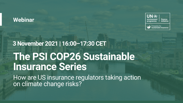 COP26 PSI-How are US insurance regulators taking action on climate change risks?