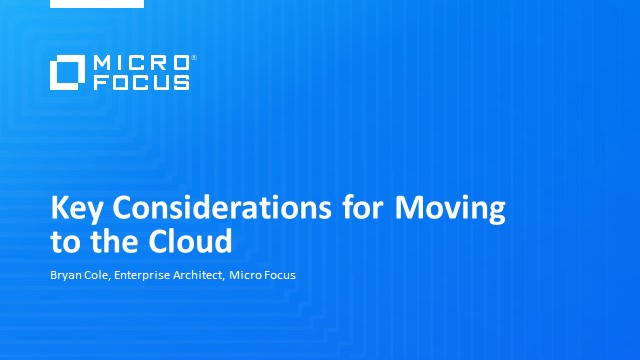 Key Considerations for Moving to the Cloud