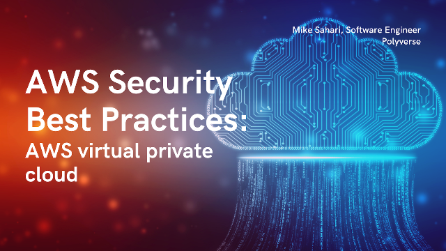 AWS Security Best Practices: AWS Virtual Private Cloud