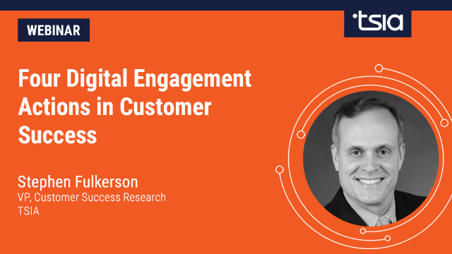 Four Digital Engagement Actions in Customer Success