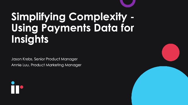 Simplifying complexity - Using payments data for insights